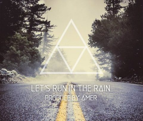 دانلود ریمیکس Amer Lets Run In The Rain